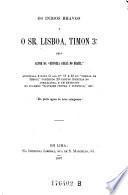 Os Indios bravos e o Sr. Lisboa, Timon 3