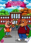 Osito Tomás entra a la escuela y hace nuevos amigos