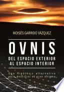 Ovnis, del espacio exterior al espacio interior