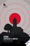Ozaru, en busca de la libertad