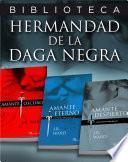 Pack 3 ebooks: Amante oscuro | Amante eterno | Amante despierto (La Hermandad de la Daga Negra 1, 2 Y 3)