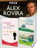 Pack Álex Rovira (2 ebooks): La Buena Vida y La Buena Crisis