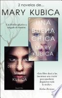 Pack Mary Kubica - Enero 2018