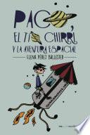Paco, el tío Chirri y la aventura espacial