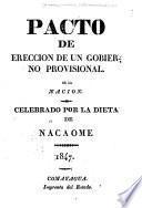 Pacto de erección de un gobierno provisional, de la nacion, celebrado por la Dieta de Nacaome