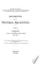 Padrones de la ciudad y compaña de Buenos Aires (1726-1810)
