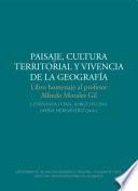 Paisaje, cultura territorial y vivencia de la geografía