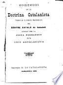 Pamphlets on regionalismo and the Catalan question: pt.1 Compendi de la doctrina Catalinista