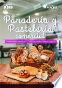 PANADERÍA Y PASTELERÍA COMERCIAL