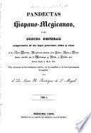 Pandectas hispano-megicanas, ó sea código general