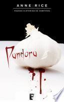 Pandora (Nuevas Historias de Vampiros 1)