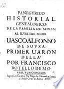 Panegyrico historial genealogico de la familia de Sousa. [In verse.]