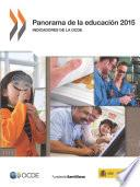 Panorama de la educación 2015: Indicadores de la OCDE