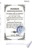 Panteón biográfico-moderno de los ilustres Azaras de Barbuñales en el antiguo Reino de Aragón, hasta el actual Marqués de Nibbiano el señor Don Agustín de Azara y Perera