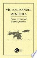 Papel revolución y otros poemas