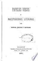 Papeles viejos é investigaciones literarias