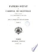Papiers d'état du cardinal de Granvelle, d'après les MSS. de la bibliothèque de Besançon, publ. sous la direction de C. Weiss
