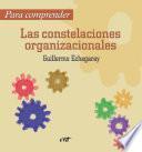 Para comprender las constelaciones organizacionales