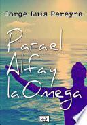 Para el Alfa y la Omega