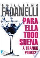 Para ella todo suena a Franck Pourcel