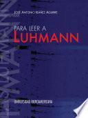 Para leer a Luhmann