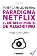 Paradigma Netflix