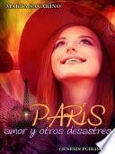 París amor y otros desastres