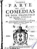 ... parte de las comedias de Don Francisco de Rojas Zorrilla