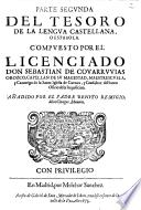 Parte ... Del Tesoro De La Lengua Castellana, O Española