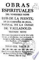 Parte II, Tratado sexto, De la perfeccion en los oficios y ministerios que pertencen a los que professan letras, especialmente a los maestros y predicadores evangelicos
