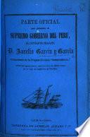 """Parte oficial que presenta ... el capitan de fragata D. A. Garcia y Garcia, comandante de la fragata blindada """"Independencia,"""" sobre las operaciones ... de dicho buque en su viaje de Inglaterra al Pacífico"""