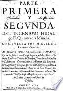 Parte primera y segunda del ingenioso hidalgo D. Quixote de la Mancha