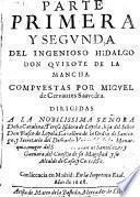 Parte primera y segunda del ingenioso hidalgo don Quixote de la Mancha