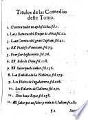 Parte veinte y tres de las comedias de Lope Felix de Vega Carpio,... dedicadas a D. Gutierre Domingo de Teran, y Castañeda,... por Manuel de Faria y Sousa Cavallero,...