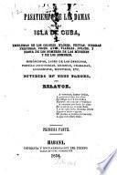 Pasatiempo de las damas en la isla de Cuba, & emblemas de los colores, flores, frutas, etc., hóroscopos, libro de los destinos, etc