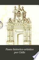 Paseo historico-artistico por Cádiz