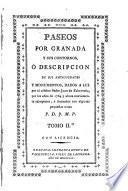 Paseos por Granada... o Descripción de sus Monumentos