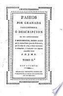 Paseos por Granada y sus contornos, o Descripcion de sus antiguedades y monumentos reimpr. ...