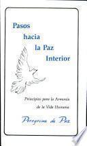 Pasos Hacia la Paz Interior