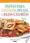 Pastas para celíacos, sin sal y bajas calorías