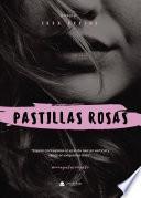 Pastillas Rosas