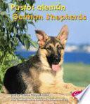 Pastor Aleman/German Shepherds