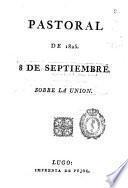 Pastoral de 1825, 8 de septiembre sobre la unión
