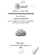Pastoral del Excmo. e Ilmo. Señor Pedro Martinez San Martin, Obispo de Barcelona, dirigida a los eclesiasticos y a los fieles de su diócesis, anunciándoles pensamientos de paz y caridad