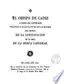 Pastoral del Obispo de Cádiz, Don Fr. Domingo de Silos Moreno, con motivo de la continuación de la obra de la nueva Catedral