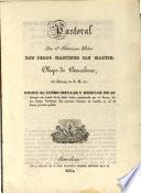 Pastoral que el Exc ---, dirige al clero secular y regular de su Diócesis en virtud de la Real órden comunicada por el Escmo Señor Duque Presidente del supremo Consejo de Castilla en 27 de Enero próximo pasado