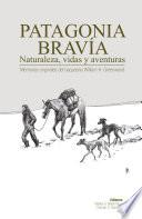 Patagonia Bravía
