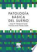 Patología básica del sueño