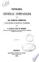 Patología general comparada de los animales domésticos y unas nociones de terapéutica veterinaria