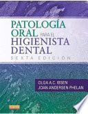 Patología oral para el higienista dental
